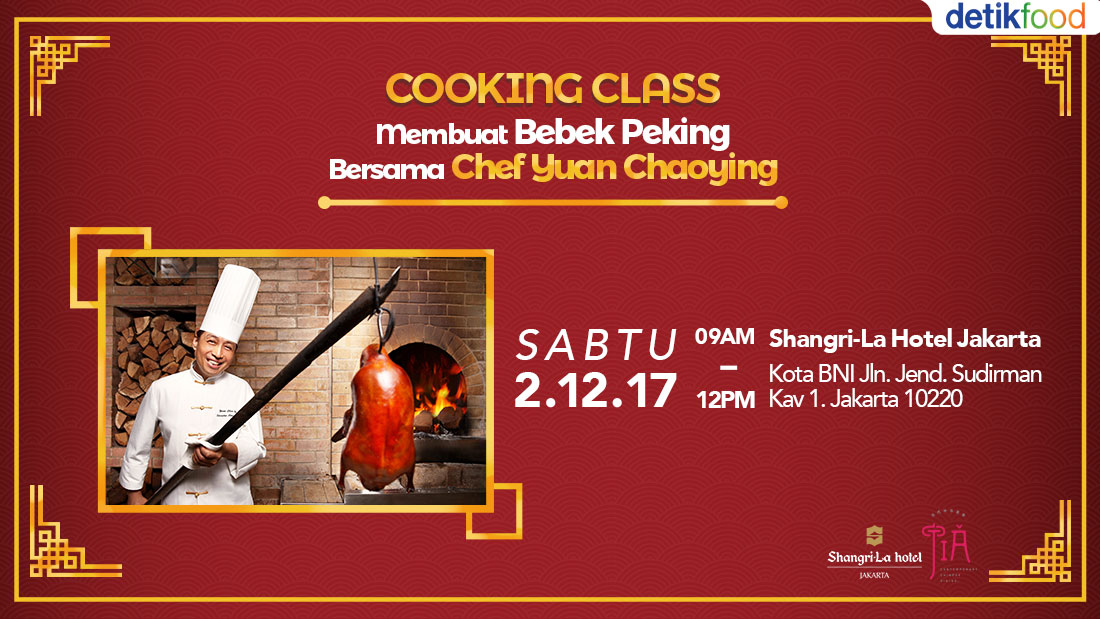 Cooking Class : Membuat Bebek Peking Bersama Chef Yuan Chaoying