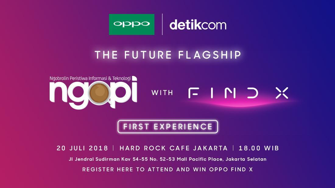NGOPI with OPPO : The Future Flagship