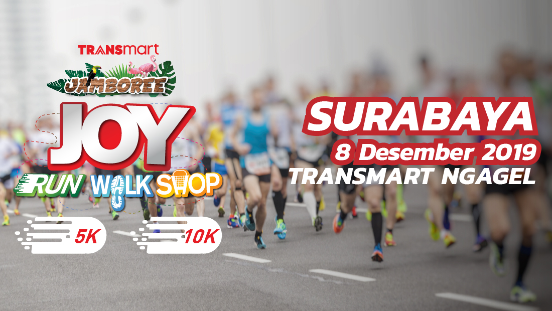Transmart Ngagel Surabaya Joy Run Walk Shop 2019