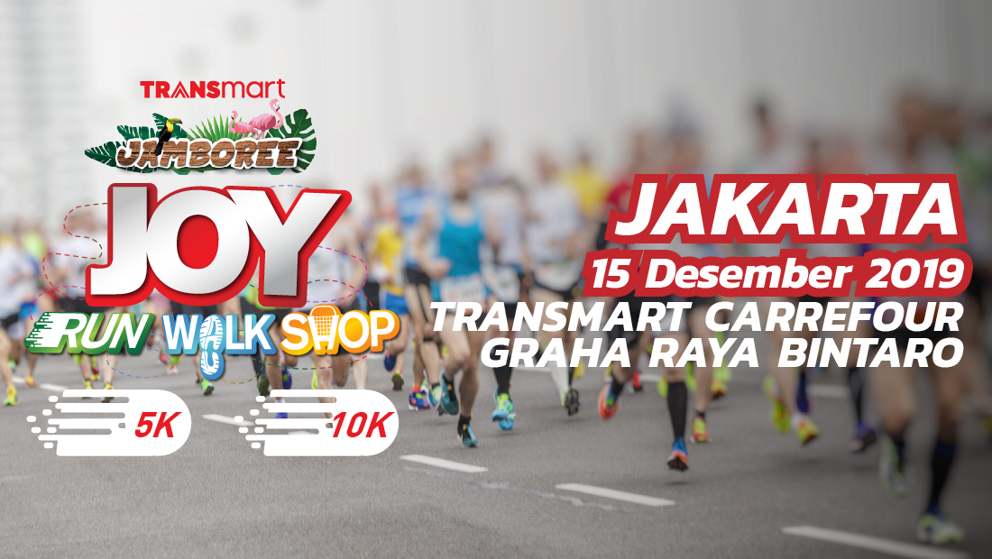 Transmart Carrefour Graha Bintaro Jakarta Joy Run Walk Shop 2019