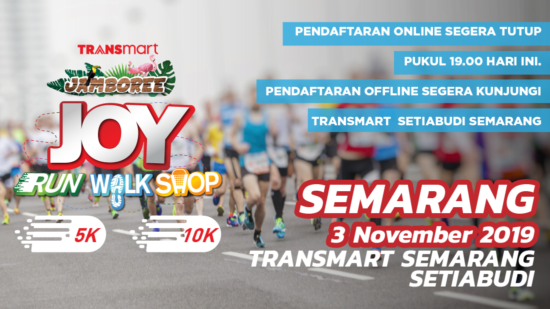 Transmart Setiabudi Semarang Joy Run Walk Shop 2019