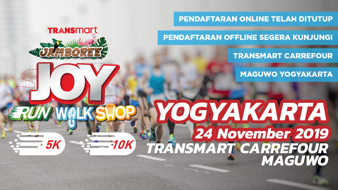Transmart Carrefour Maguwo Yogyakarta Joy Run Walk Shop 2019